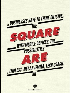 Megan Iemma, Tech Coach HQ Quote mobile devices in business