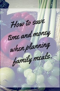 how_to_save_time_and_money_planning_family_mea_s
