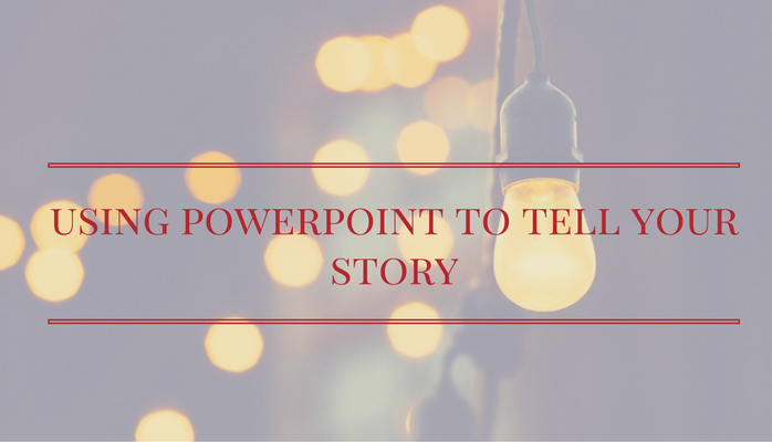 Using PowerPoint for great storytelling