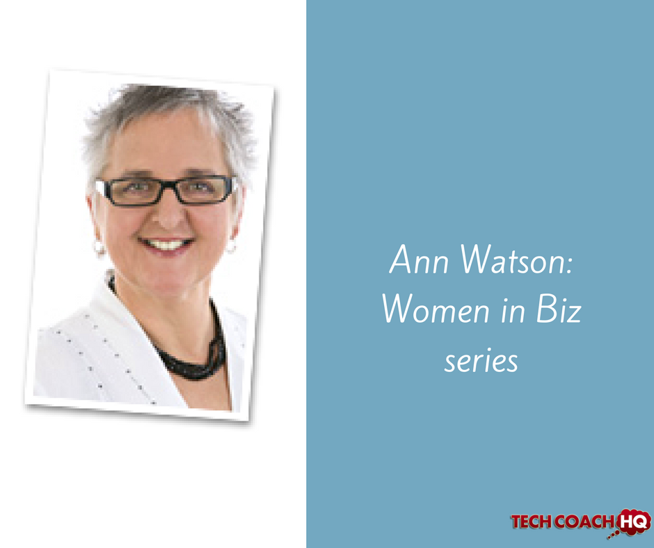 Women In Business Series: Ann Watson